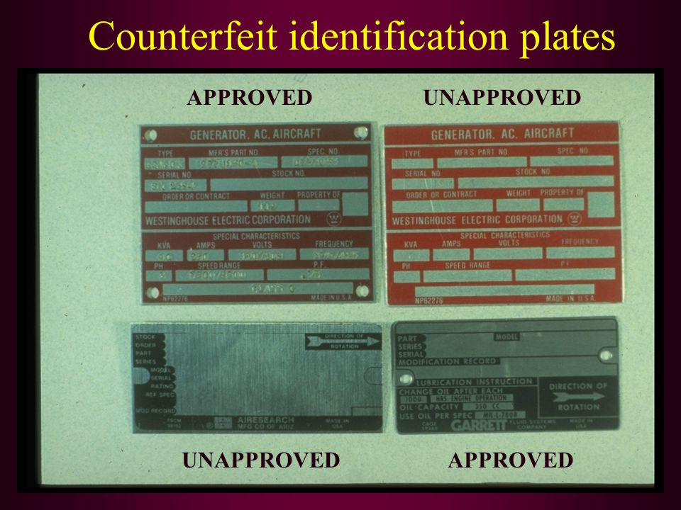 Counterfeit identification plates APPROVEDUNAPPROVED APPROVED