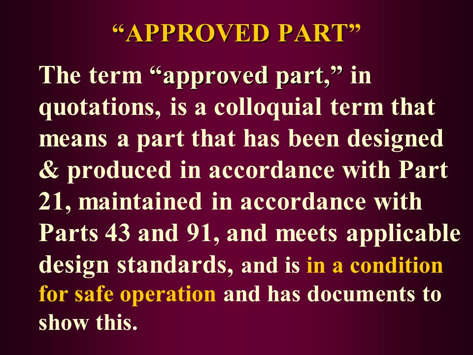 WHAT IS AN UNAPPROVED PART.