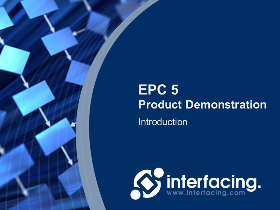 EPC 5 Introduction Product Demonstration