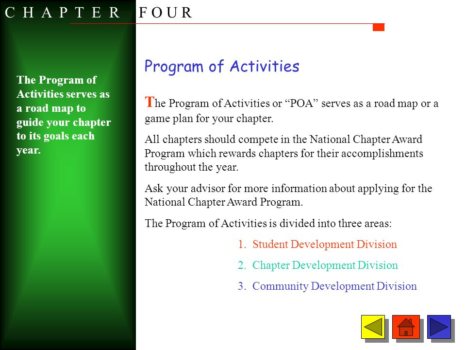 Program of Activities T he Program of Activities or POA serves as a road map or a game plan for your chapter. All chapters should compete in the Natio