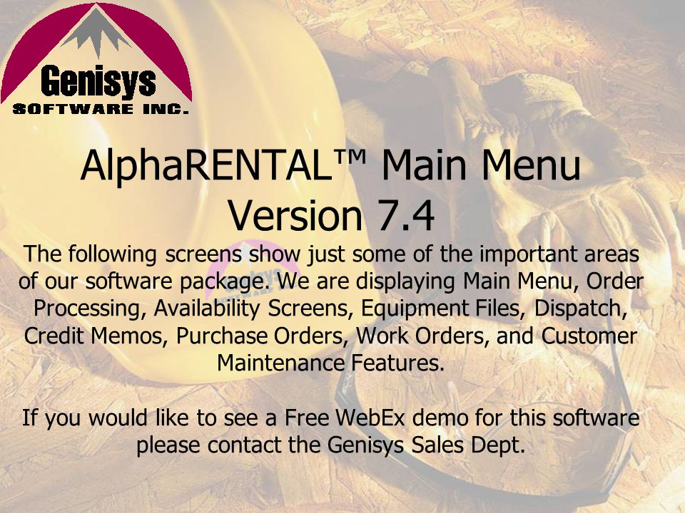 AlphaRENTAL is a comprehensive, powerful software package that manages all aspect of a rental, sales, and service business.