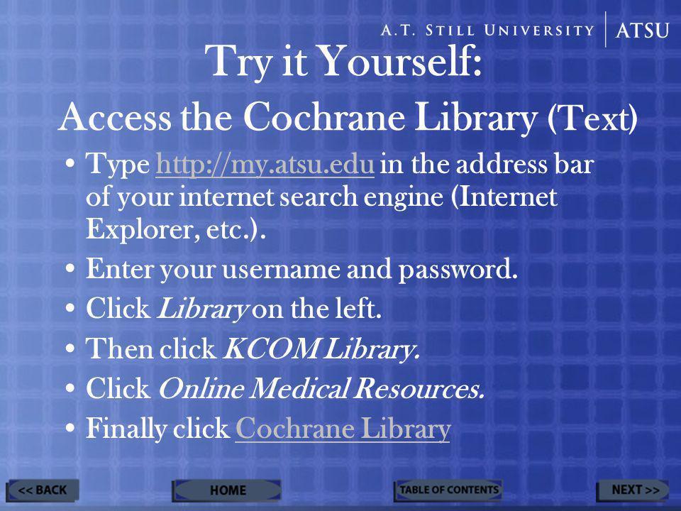 Advanced Search MeSH Search Search History Saved Searches Cochrane Search Tools:
