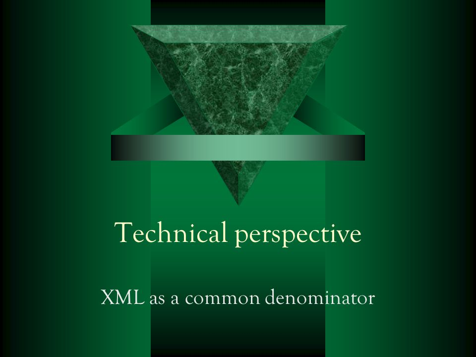 Technical perspective XML as a common denominator