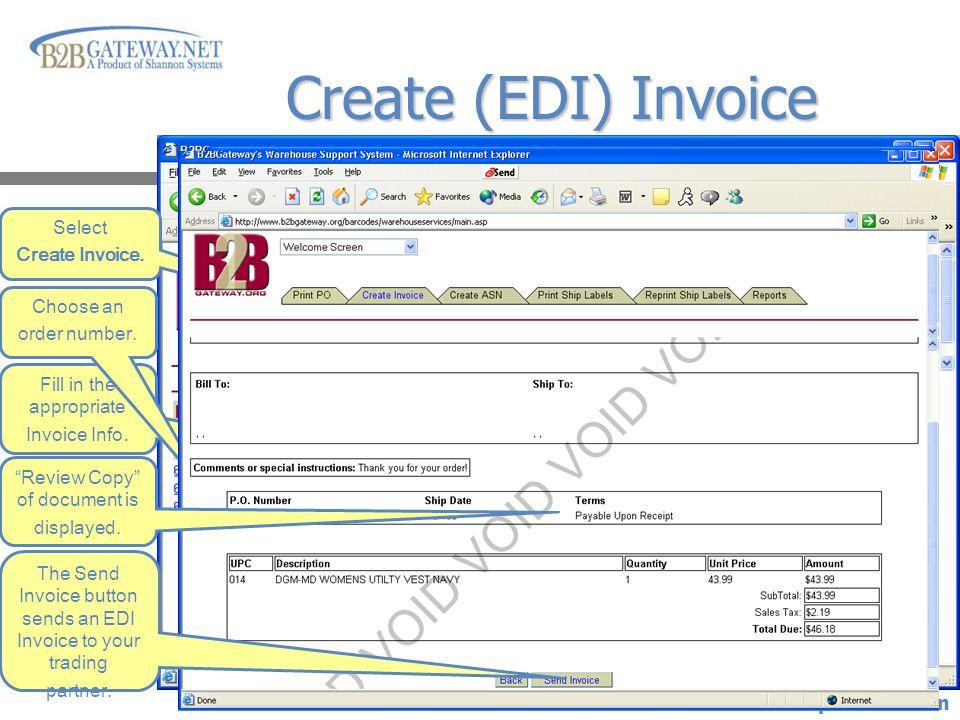 Click Mouse to advance presentation Create (EDI) Invoice Select Create Invoice.