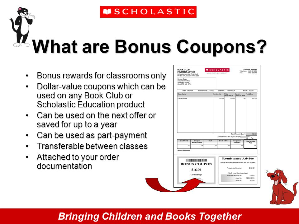 Bringing Children and Books Together What are Bonus Coupons.