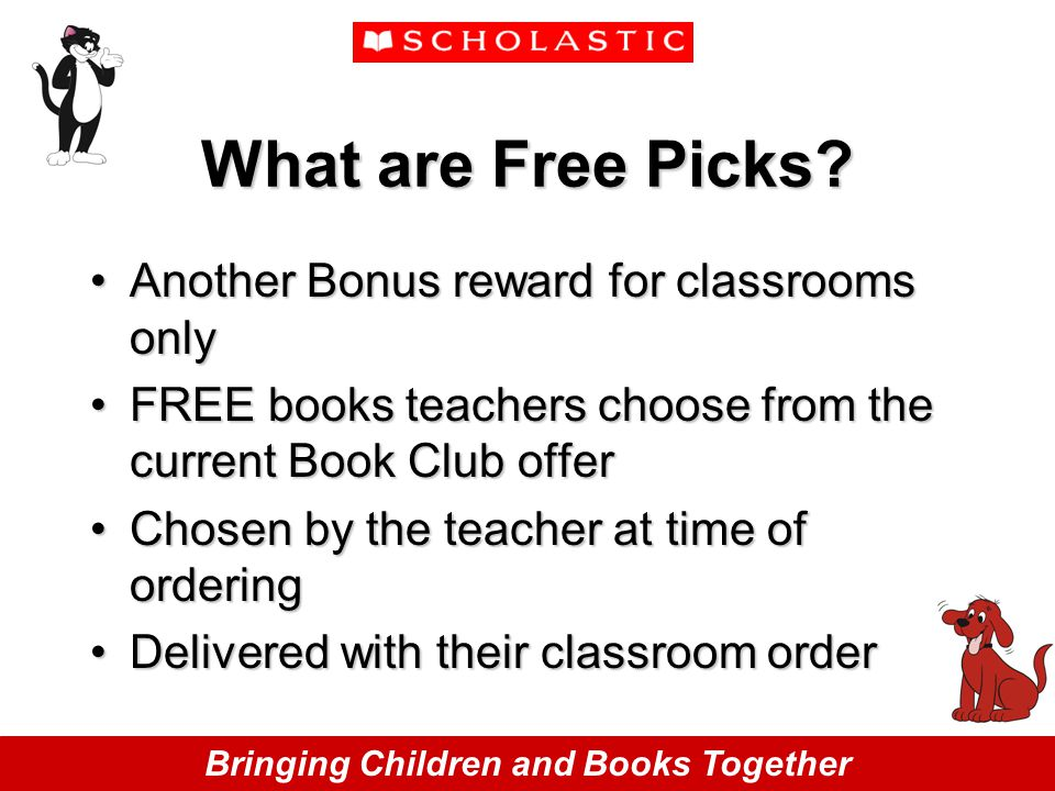 Bringing Children and Books Together What are Free Picks.