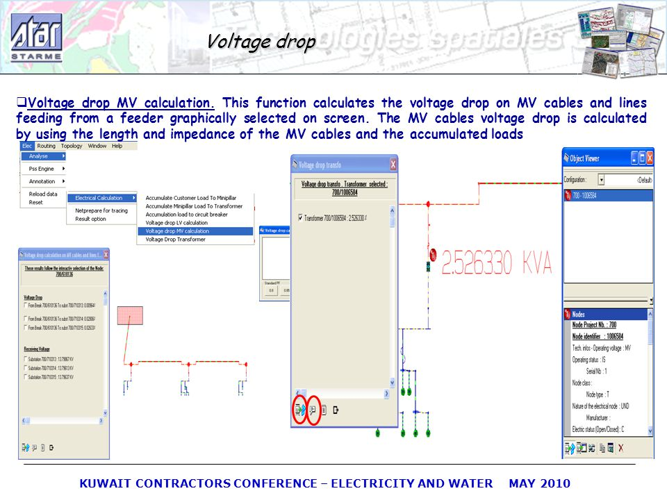 KUWAIT CONTRACTORS CONFERENCE – ELECTRICITY AND WATER MAY 2010 Voltage drop MV calculation. This function calculates the voltage drop on MV cables and