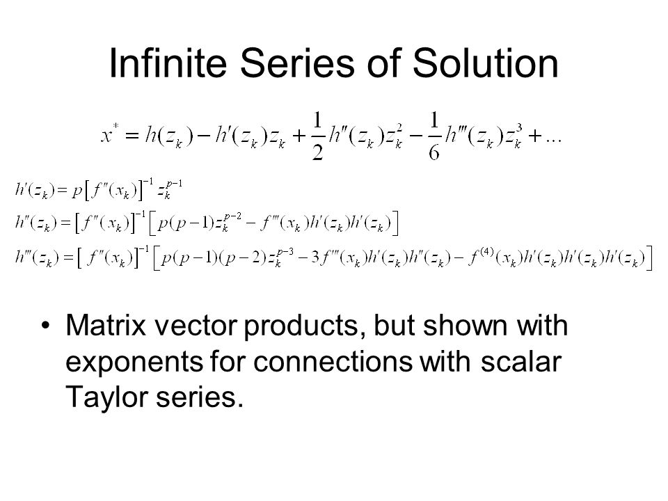 Infinite Series of Solution… Define: Then: For p = 1: