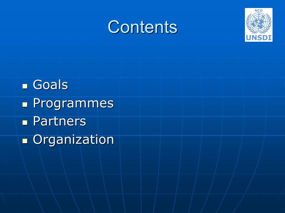 Contents Goals Goals Programmes Programmes Partners Partners Organization Organization