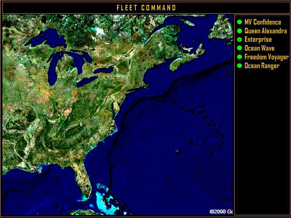 F L E E T C O M M A N D MV Confidence Queen Alexandra Enterprise Ocean Wave Freedom Voyager Ocean Ranger