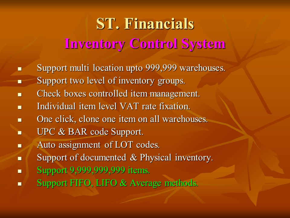 ST. Financials General Ledger Accounting System Users choice to select from eleven levels of chart of accounts grouping. Users choice to select from e