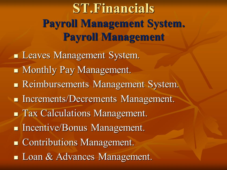 ST.Financials Payroll Management System. HR. Management Employee & his/her family details.