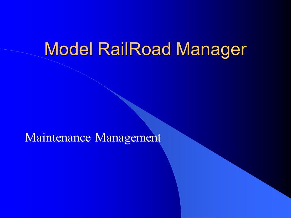 Model RailRoad Manager Maintenance Management