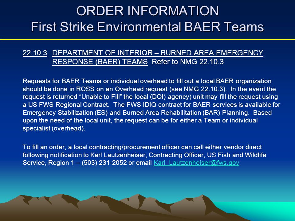 AUTHORIZED ORDERING AGENCIES First Strike Environmental BAER Teams Department of the Interior Agencies U.S.