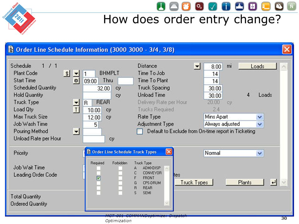 How does order entry change? MGT-001 COMMANDoptimize: Dispatch Optimization 30