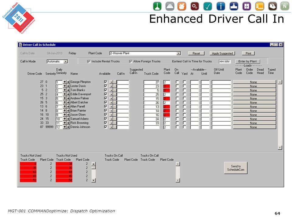 Enhanced Driver Call In MGT-001 COMMANDoptimize: Dispatch Optimization 64