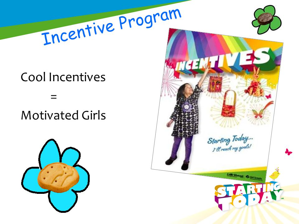 Cool Incentives = Motivated Girls Incentive Program