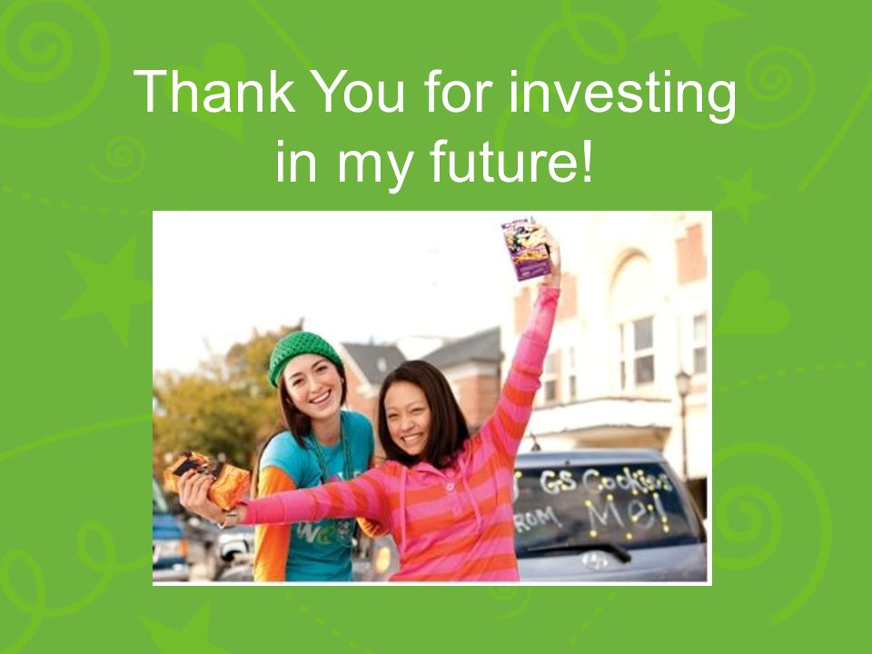 Thank You for investing in my future!