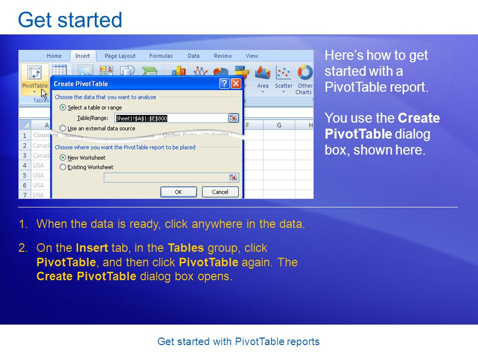Get started with PivotTable reports Test question 1 After you build a PivotTable report, you cant change the layout.
