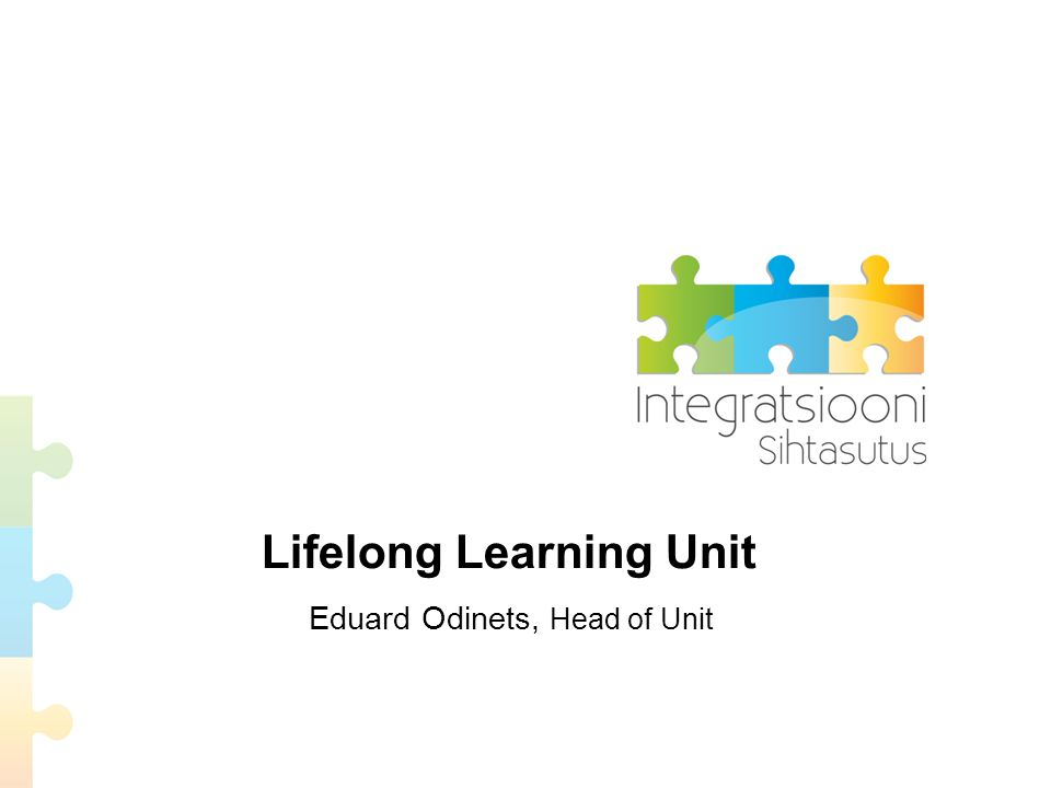 Lifelong Learning Unit Eduard Odinets, Head of Unit