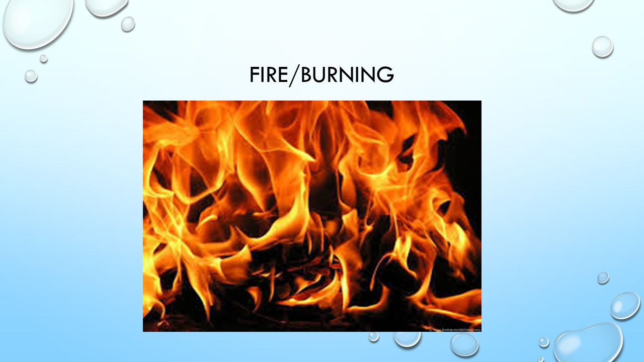 FIRE/BURNING