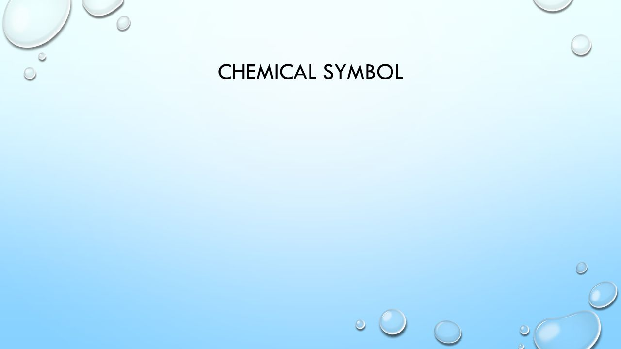 CHEMICAL SYMBOL