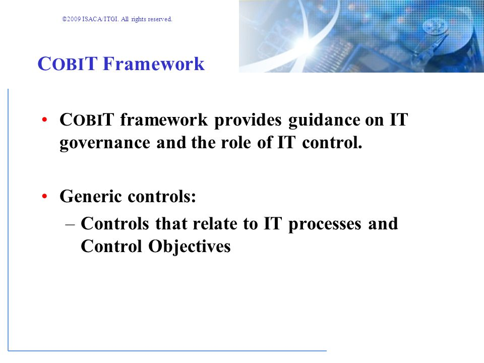 ©2009 ISACA/ITGI. All rights reserved. Digging Into C OBI T