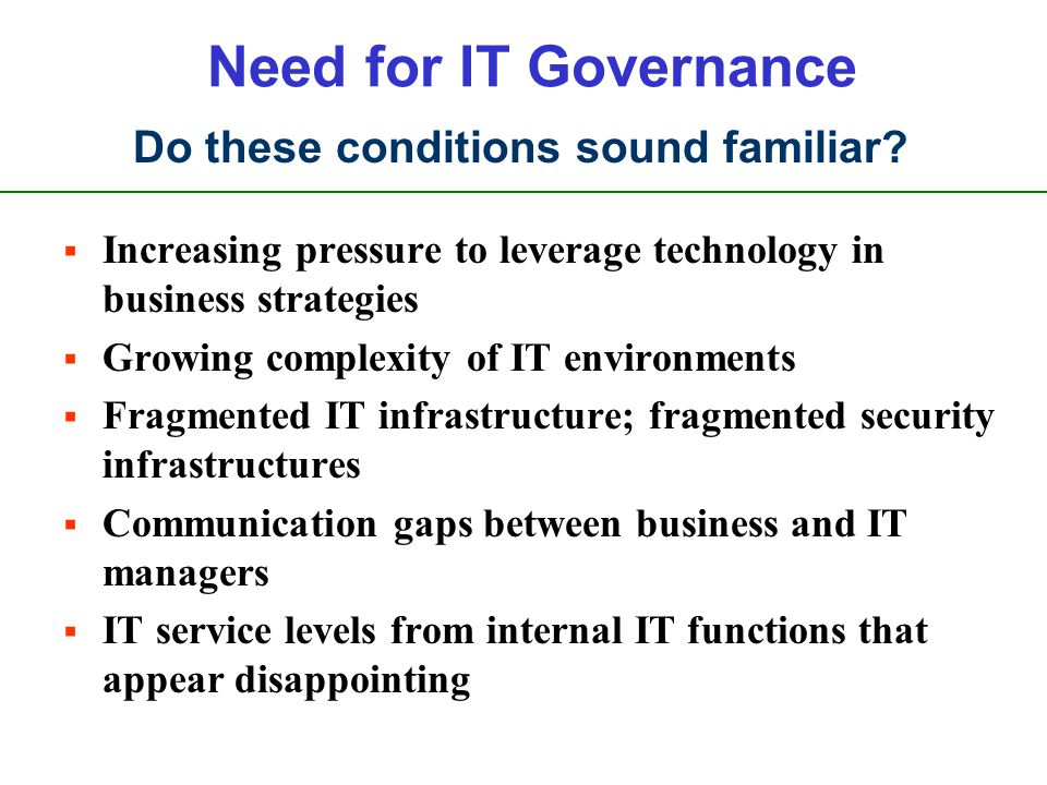 ©2009 ISACA/ITGI. All rights reserved. Forces Driving IT Governance Compliance Security Business/IT Alignment ROI Project Execution