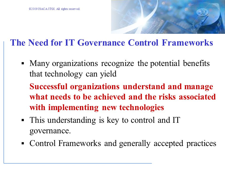 ©2009 ISACA/ITGI. All rights reserved. COBIT and Other Frameworks and Standards