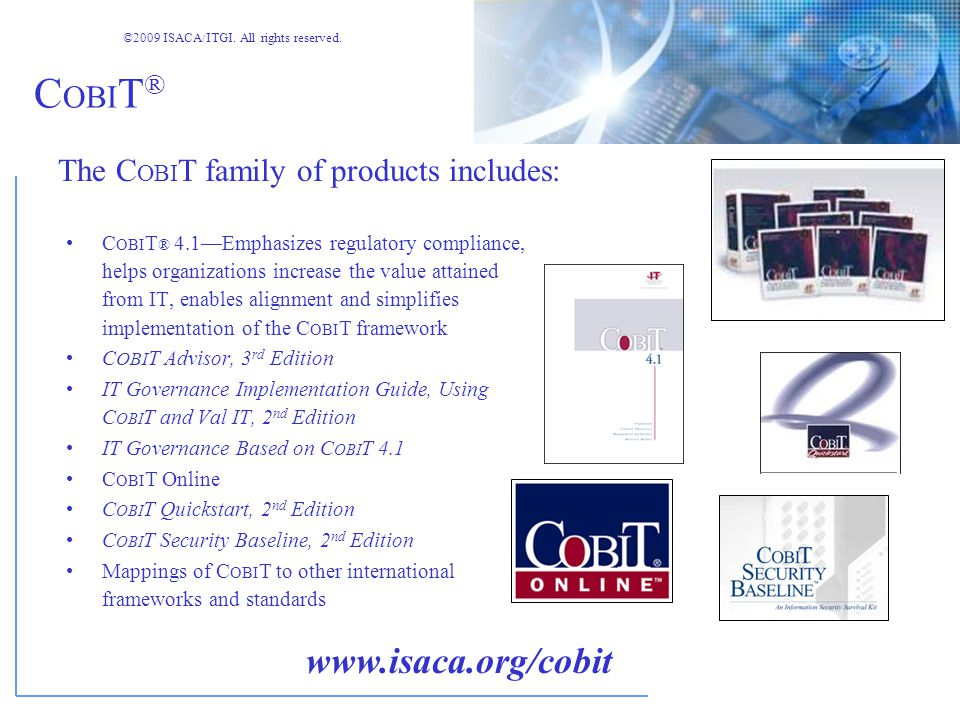 ©2009 ISACA/ITGI. All rights reserved. Control Responsibilities Management -- primary responsibility for ensuring that controls are in place and in ef