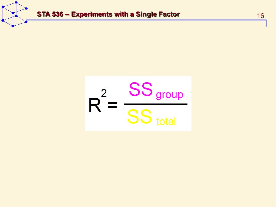 16 STA 536 – Experiments with a Single Factor