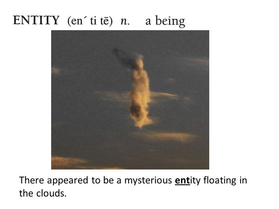 There appeared to be a mysterious entity floating in the clouds.