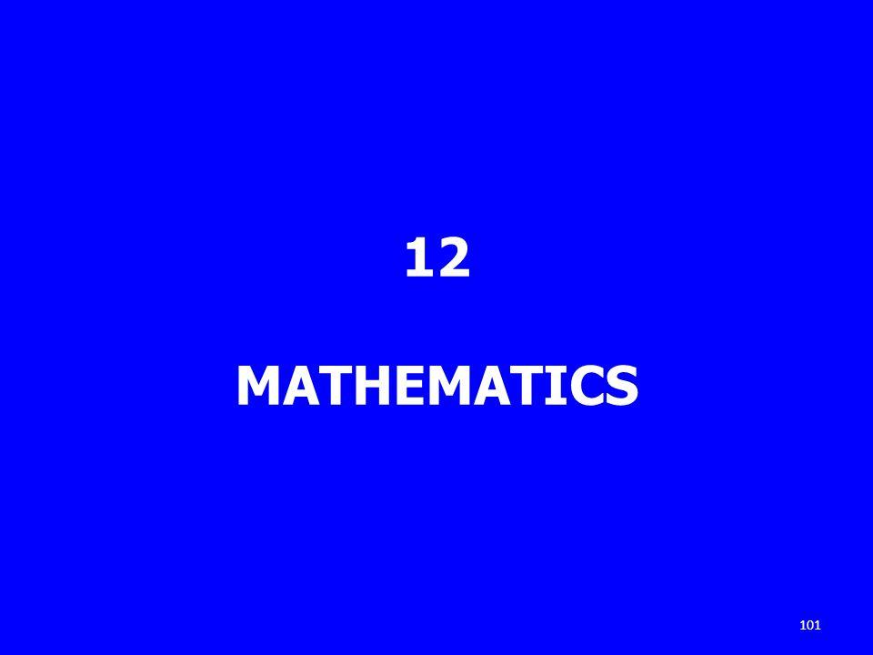12 MATHEMATICS 101