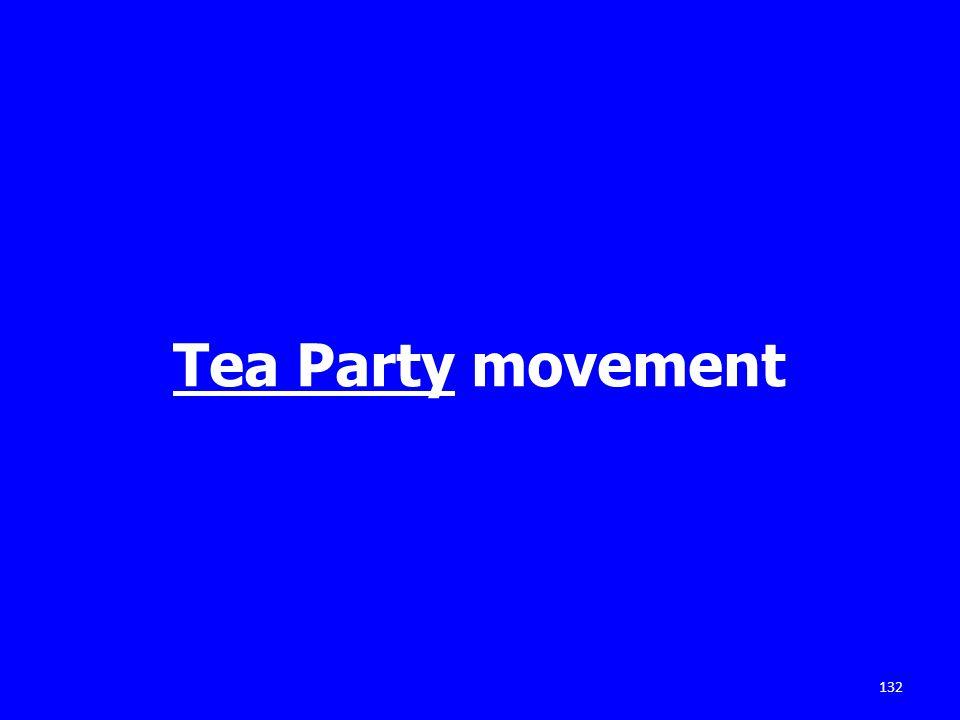 Tea Party movement 132