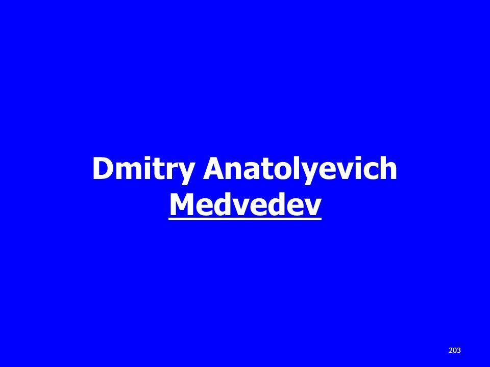 Dmitry Anatolyevich Medvedev 203