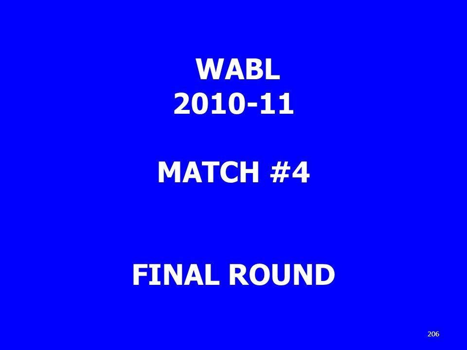 WABL 2010-11 MATCH #4 FINAL ROUND 206