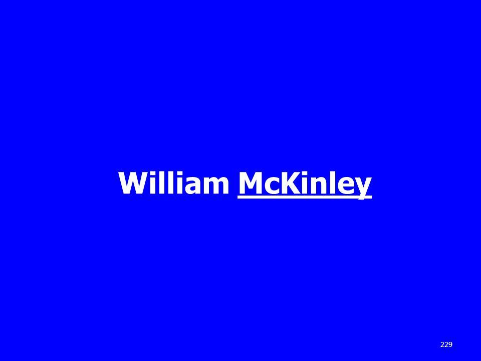William McKinley 229