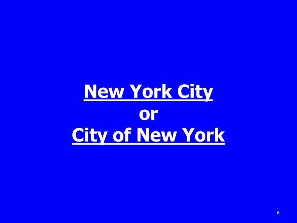 New York City or City of New York 6