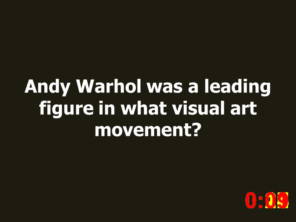 Andy Warhol was a leading figure in what visual art movement.