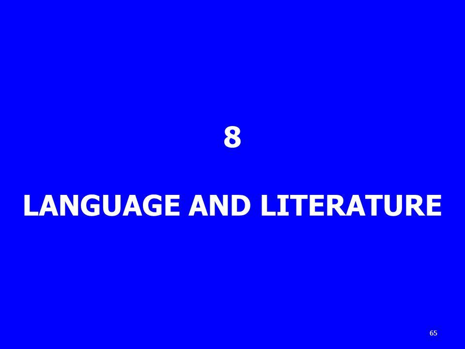 8 LANGUAGE AND LITERATURE 65