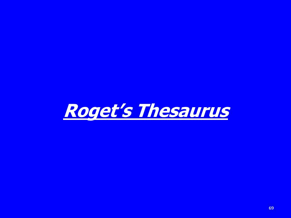 Rogets Thesaurus 69