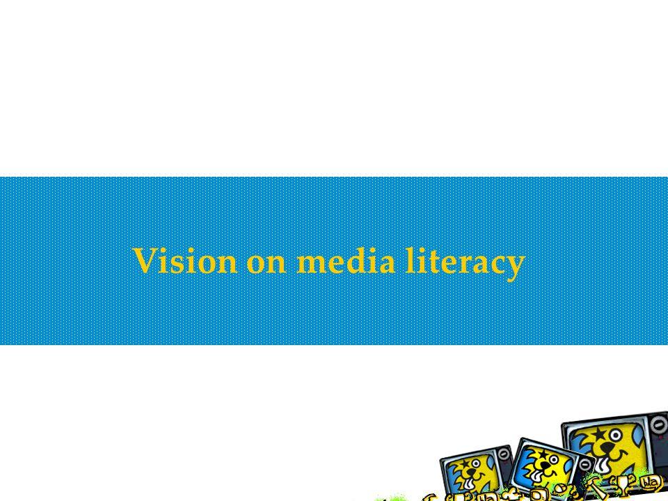 Vision on media literacy