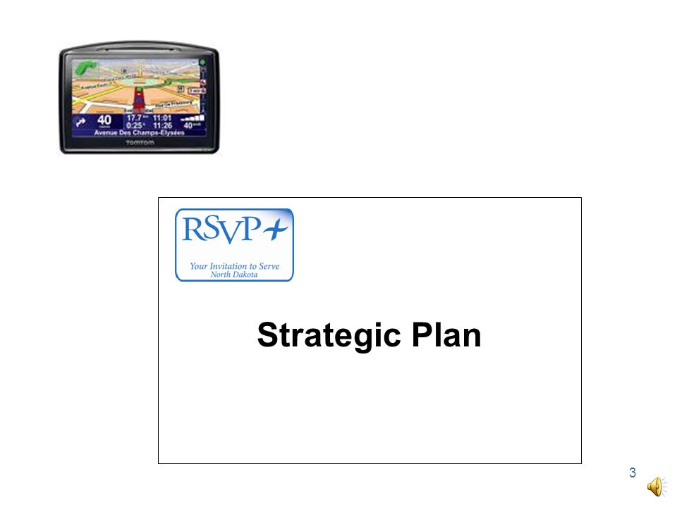 13 Navigate to 1527 Territory Dr., Bismarck, ND Strategic Plan Navigate to Goal 1: By 2013, RSVP will …