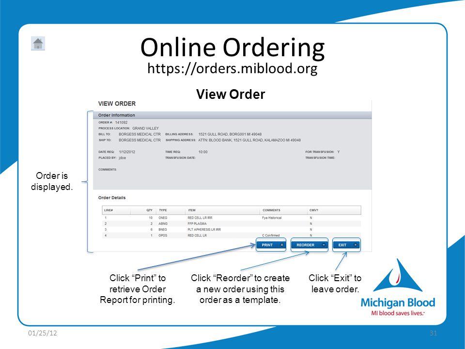 https://orders.miblood.org Online Ordering 01/25/1231 View Order Order is displayed.