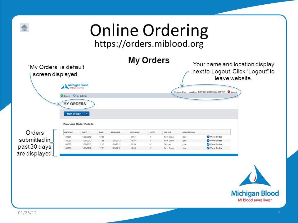 https://orders.miblood.org Online Ordering 01/25/125 My Orders is default screen displayed.