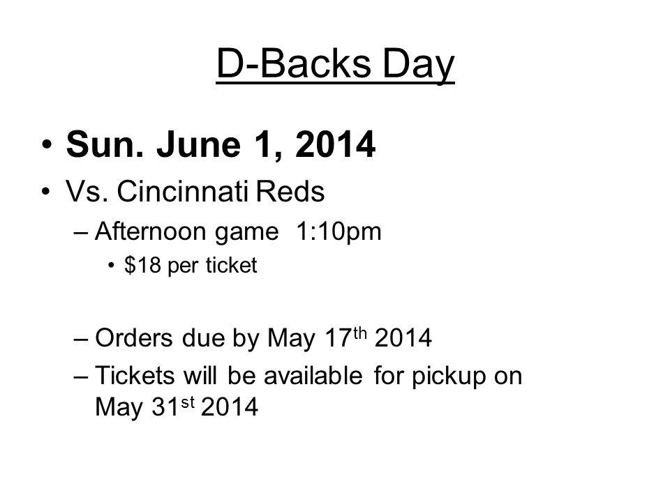 D-Backs Day Sun. June 1, 2014 Vs.