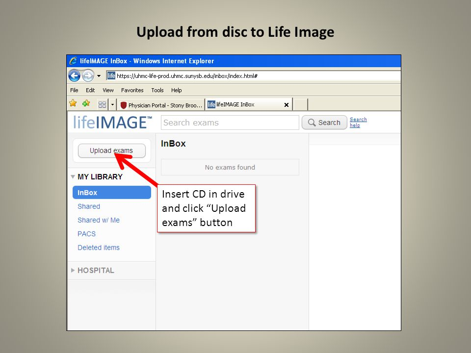 Upload from disc to Life Image Click Find exams on CD/DVD