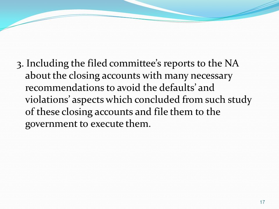 2.The committee has recommended with suffixing the internal control department in the auditing committee to the Board of Directors in lieu of subordinating it to the general director in order to ensure its independency, unbiased, and unaffecting on its businesses.