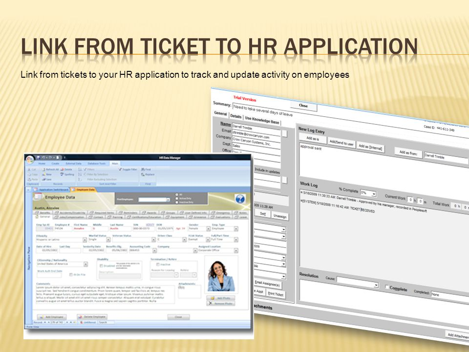 Link from tickets to your HR application to track and update activity on employees