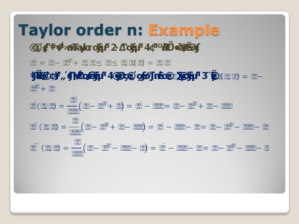 Taylor order n: Example